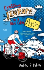 Crossing Europe on a Bike Called Reggie copy